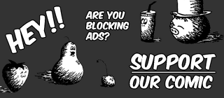 Blocking ads? Support our comic